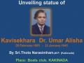 Unveiling statue of Kavisekhara Dr. Umar Alisha